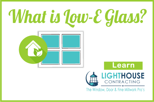 Window Installers Near Me Jupiter FL What is Low-E Glass